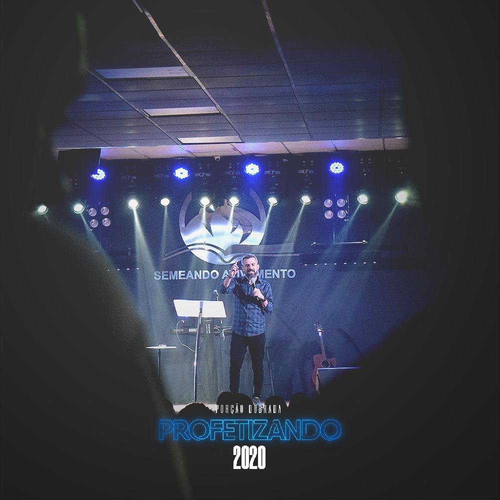 Profetizando 2020 - Por��o Dobrada - Leandro Silva